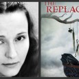 Brenna Yovanoff's debut novel, The Replacement is the story of Mackie, a boy who is not human; a boy who was left in the crib of a human baby sixteen […]