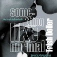 Book Jacket: When Travis returns home from a stint in Afghanistan, his parents are splitting up, his brother's stolen his girlfriend and his car, and he's haunted by nightmares of […]